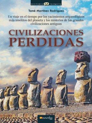 cover image of Civilizaciones Perdidas