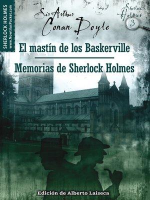 cover image of El mastín de los Baskerville y Memorias de Sherlock Holmes