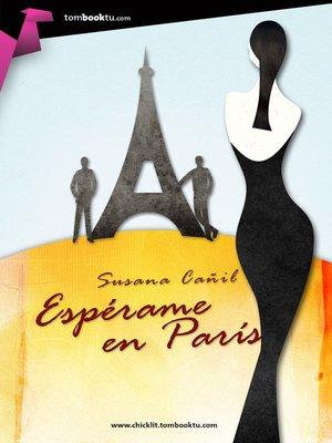 cover image of Espérame en París