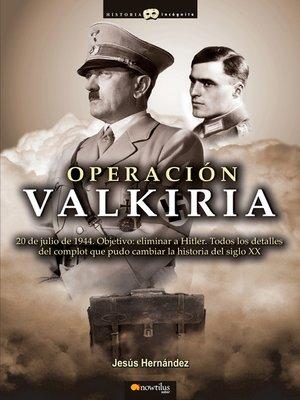 cover image of Operación Valkiria