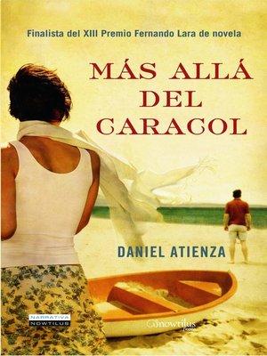 cover image of Más Allá del Caracol