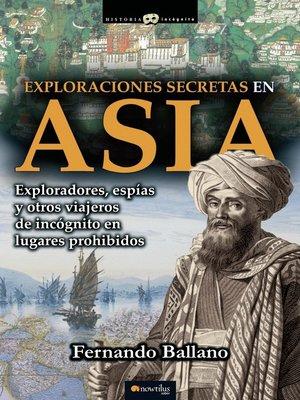 cover image of Exploraciones secretas en Asia
