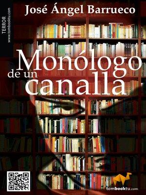 cover image of Monólogo de un canalla