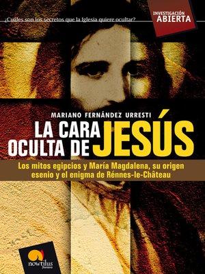 cover image of La cara oculta de Jesús