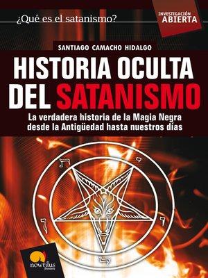 cover image of Historia oculta del satanismo