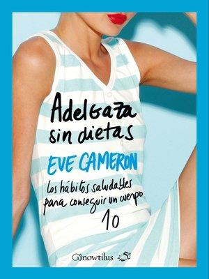 cover image of Adelgaza sin dietas