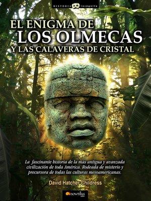 cover image of El enigma de los Olmecas y la calavera de crsital