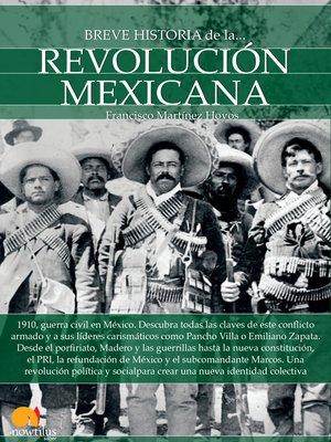 cover image of Breve historia de la Revolución mexicana