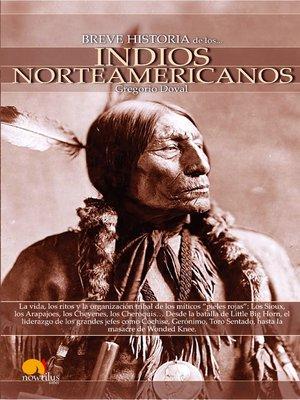 cover image of Breve Historia de los Indios Norteamericanos