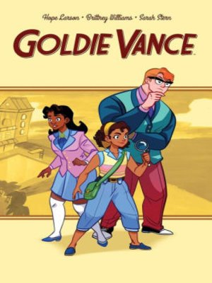 cover image of Goldie Vance Vol. 1