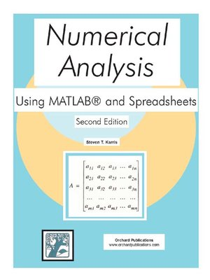 Numerical Analysis Using MATLAB and Spreadsheets by Steven T