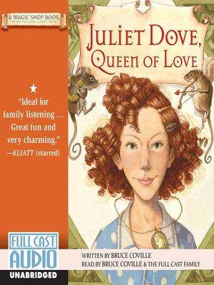 cover image of Juliet Dove, Queen of Love