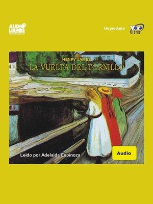 cover image of La Vuelta Del Tornillo