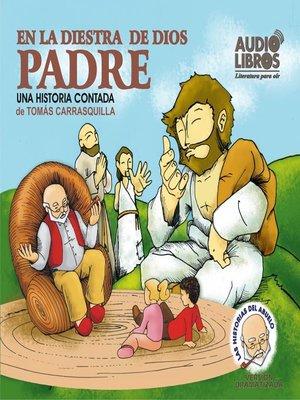 cover image of En La Diestra De Dios Padre