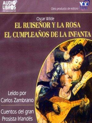 cover image of El Ruiseñor Y La Rosa / Cumpleaños De La Infanta