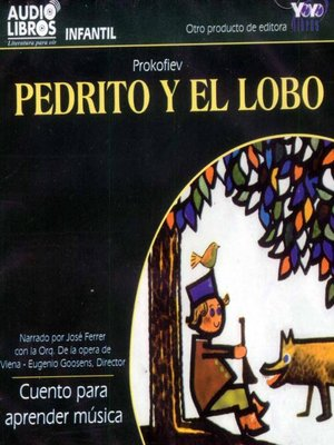 cover image of Pedrito Y El Lobo / Cuento Para Aprender Música