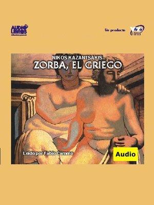 cover image of Zorba El Griego