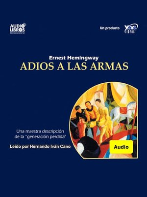 cover image of Adios A Las Armas