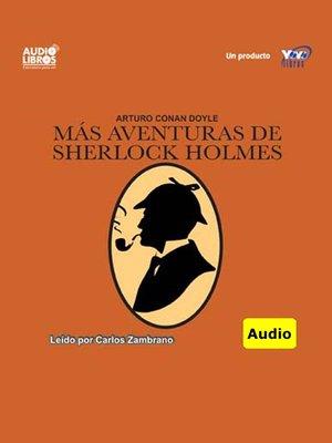 cover image of Mas Aventuras De Sherlock Holmes