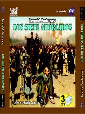 cover image of Los Siete Ahorcados