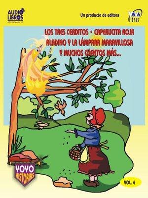 cover image of Los Tres Cerditos / Caperucita Roja / Aladino Y La Lámpara Maravillosa Y Muchos Cuentos Más - Vol.4