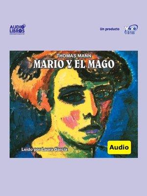 cover image of Mario Y El Mago