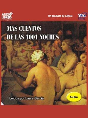 cover image of Mas Cuentos De Las Mil Y Una Noches