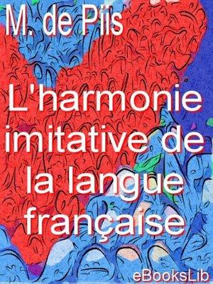 cover image of L'harmonie imitative de la langue française