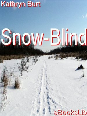 cover image of Snow-Blind