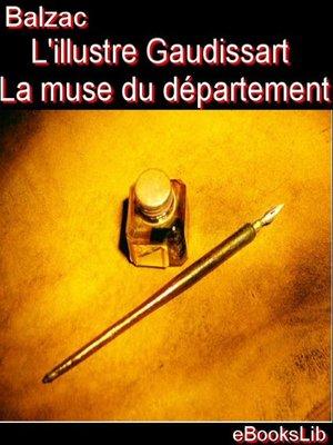 cover image of L'illustre Gaudissart ; La muse du département