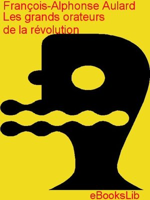 cover image of Les grands orateurs de la révolution