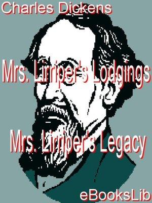 cover image of Mrs. Lirriper's Lodgings - Mrs. Lirriper's Legacy
