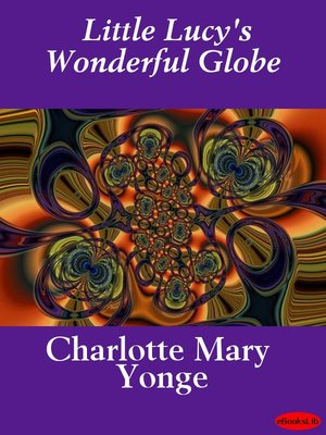 cover image of Little Lucy's Wonderful Globe