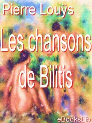 cover image of Les chansons de Bilitis