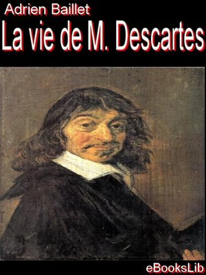 cover image of La Vie de M. Descartes