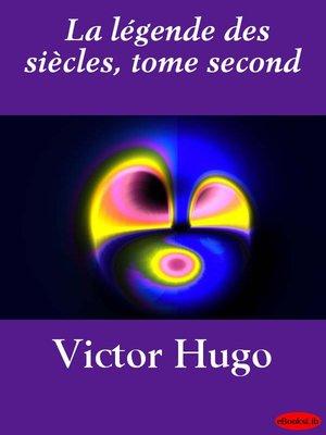 cover image of La légende des siècles, Volume 2