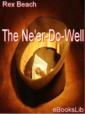 cover image of The Ne'er-Do-Well