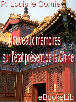 cover image of Nouveaux mémoires sur l'état présent de la Chine