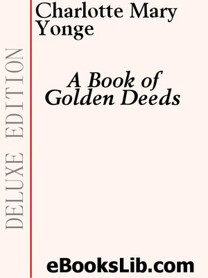 cover image of A Book of Golden Deeds