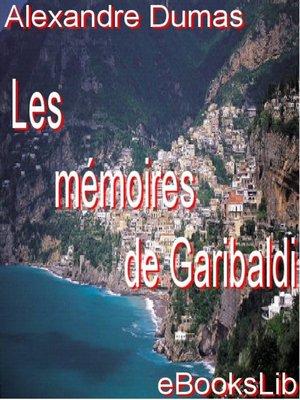 cover image of Les mémoires de Garibaldi