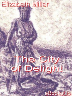 cover image of The City of Delight