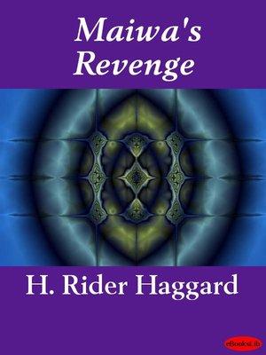 cover image of Maiwa's Revenge
