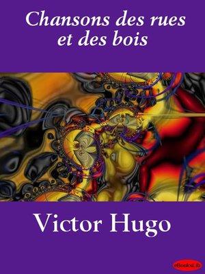 cover image of Chansons des rues et des bois