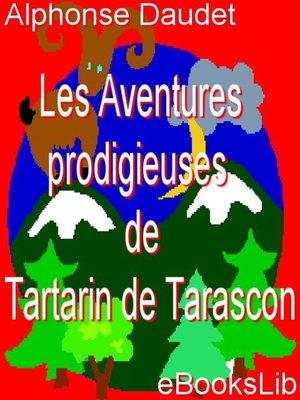 cover image of Aventures prodigieuses de Tartarin de Tarascon