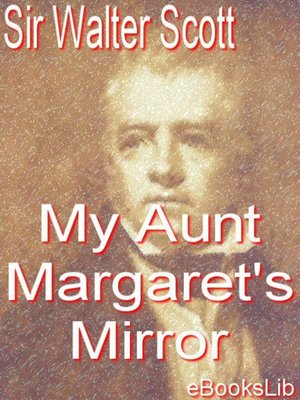 cover image of My Aunt Margaret's Mirror