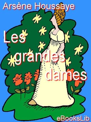 cover image of Les grandes dames