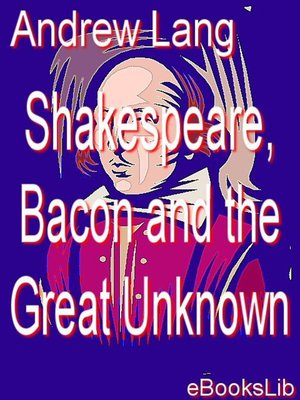 cover image of Shakespeare, Bacon and the Great Unknown