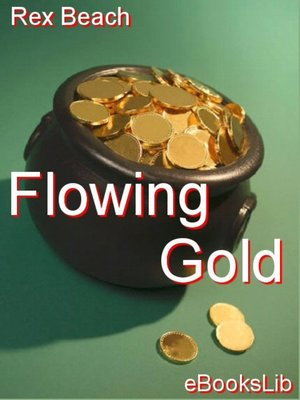 cover image of Flowing Gold