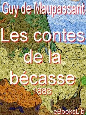cover image of Contes de la bécasse (1883)