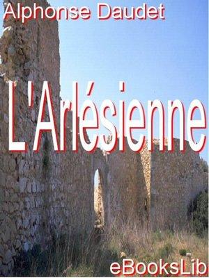 cover image of L'Arlésienne